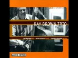Ray Brown Trio - Up There