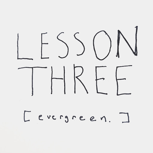 Coastline альбом Lesson Three: Evergreen