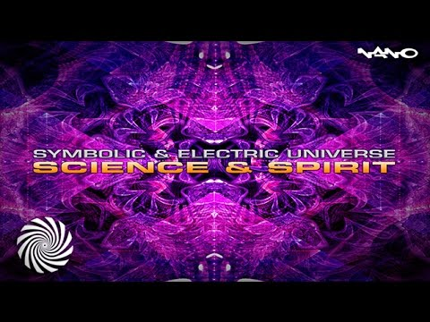 Symbolic And Electric Universe - Science Spirit