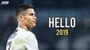 Cristiano Ronaldo - Hello | Skills Goals 2018/2019 | HD