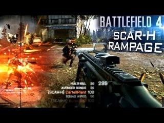 Battlefield 4: SCAR-H Rampage Vs.