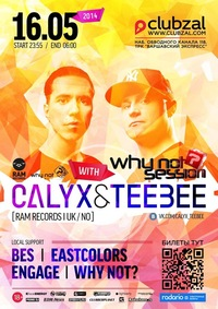 Мы идём на WHY NOT? SESSION : CALYX & TEEBEE))