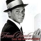 Frank Sinatra альбом Call Me Irresponsible