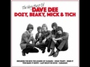 Hold Tight Dave Dee Dozy Beaky Mick And Tich