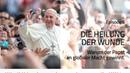 Nicola Taubert Die Heilung der Wunde Warum der Papst an globaler Macht gewinnt ZdZ 6