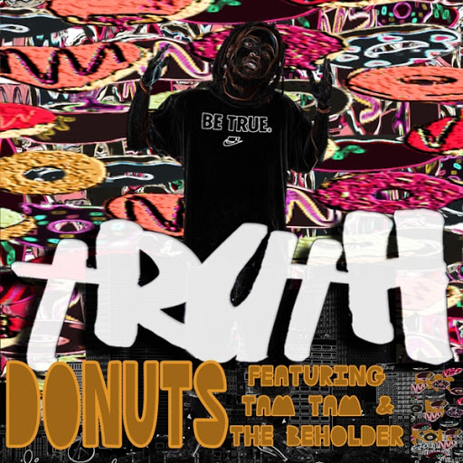 Truth альбом Donuts (feat. Tam Tam & The Beholder)