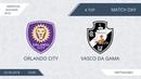 AFL18. America. Segunda. Day 4. Orlando City - Vasco Da Gama