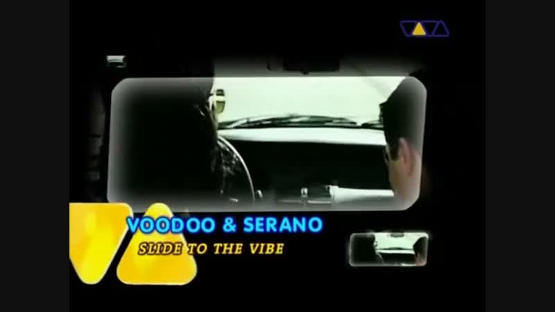 Voodoo Serano - Slide To The Vibe (VIVA TV)