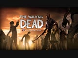 🔴Валькин Дед первое прохождение / The Walking Dead