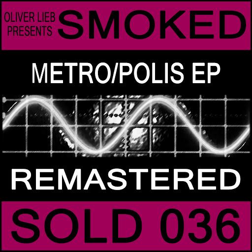 oliver lieb альбом Metro/Polis (Remastered)