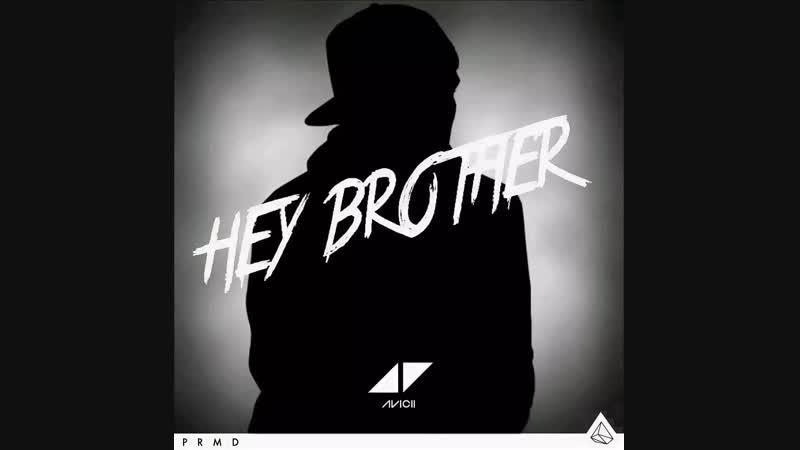 Hey Brother-Avicii(DJ Tesha-Remix)