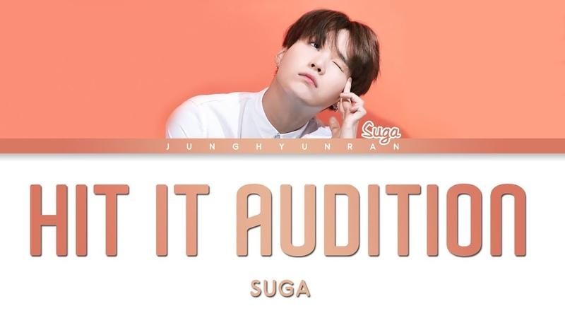 BTS SUGA - HIT IT AUDITION (Pre-Debut)「Han/Rom/Eng Lyrics」