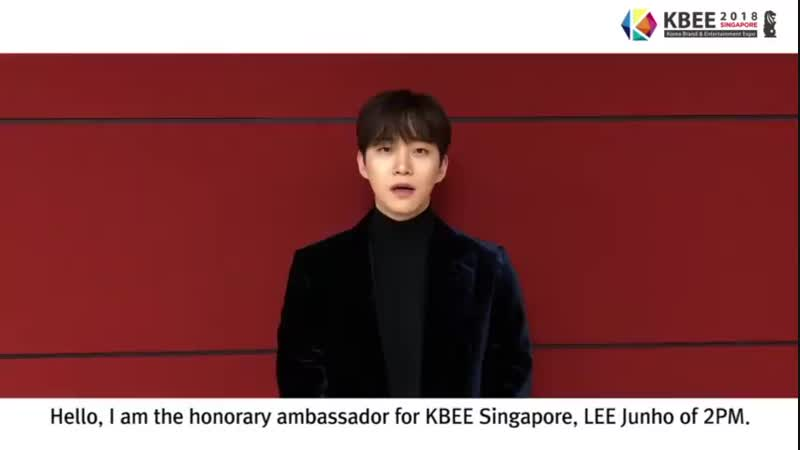 GREETING VIDEO FROM HONORARY AMBASSADOR OF KBEE 2018 SINGAPORE LEE JUNHO