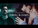 ❛you don't deserve her❜⎮James Teresa [3x13]