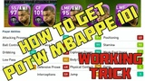 How to Get POTW #Mbappe 101  Working #Trick  #PES2019Mobile