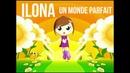 Ilona Un monde parfait