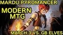 MODERN Mardu Pyromancer vs GB Elves Match 3 Closing Comments