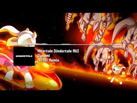 Altertale [Undertale AU] - Dynami NITRO Remix