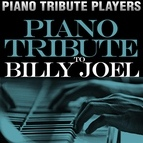 Piano Tribute Players альбом Piano Tribute to Billy Joel