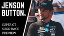 Jenson Button TV - Round 6 Super GT 2018 - Sugo Preview