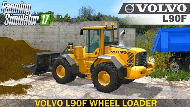 Farming Simulator 17 VOLVO L90F WHEEL LOADER