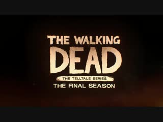 The Walking Dead Final Season Broken Toys Trailer Ep. 3