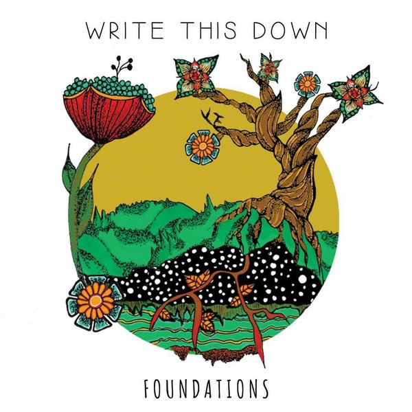 Write This Down - Foundations [EP] (2015)