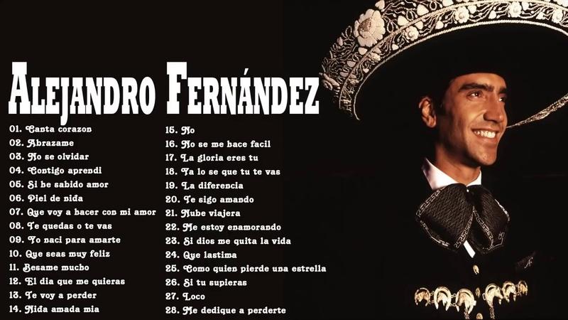 Alejandro Fernández Éxitos Sus Mejores Rancheras - Alejandro Fernández 30 Grandes Éxitos Romanticás