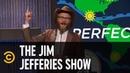 Jim Replaces His Weatherman - The Jim Jefferies Show