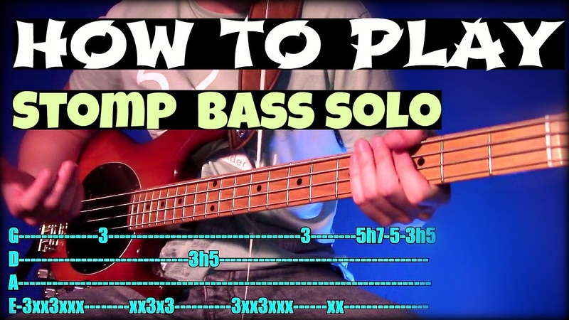 How To Play Stomp Bass Solo Tutorial Tab