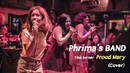 Proud Mary Tina turner Cover by Phrima's BAND