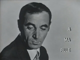 Charles Aznavour - A ma fille (1964)