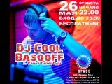 Dj Cool-Bassoff Club Space Afisha