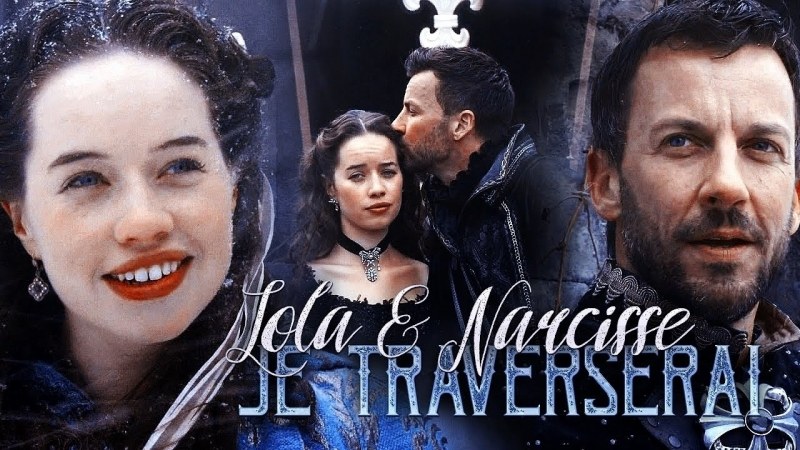 Lola and Narcisse || Je Traverserai || Reign