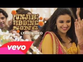 Hasee Toh Phasee - Punjabi Wedding Song New Lyric Video