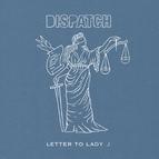 Dispatch альбом Letter to Lady J