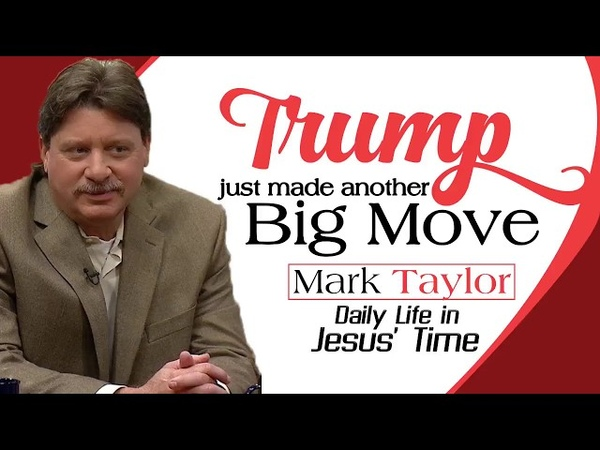 Mark Taylor Prophecy 08 17 2018 Trump just made another big move Mark Taylor Update
