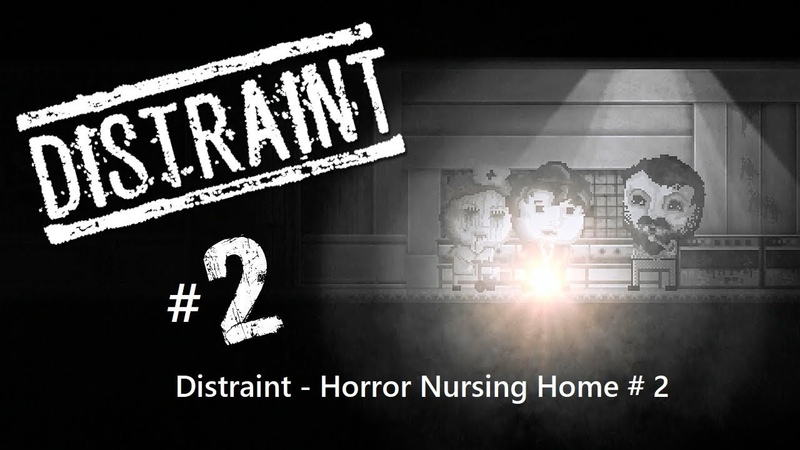Distraint Horror Nursing Home 2