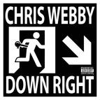 Chris Webby альбом Down Right