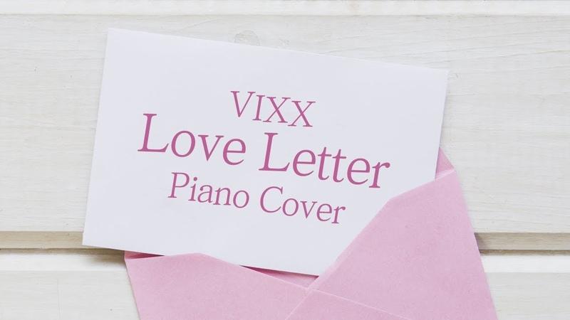 [커버] 빅스 (VIXX) - Love Letter (러브레터) | 가사 lyrics | 신기원 피아노 연주곡 Piano Cover