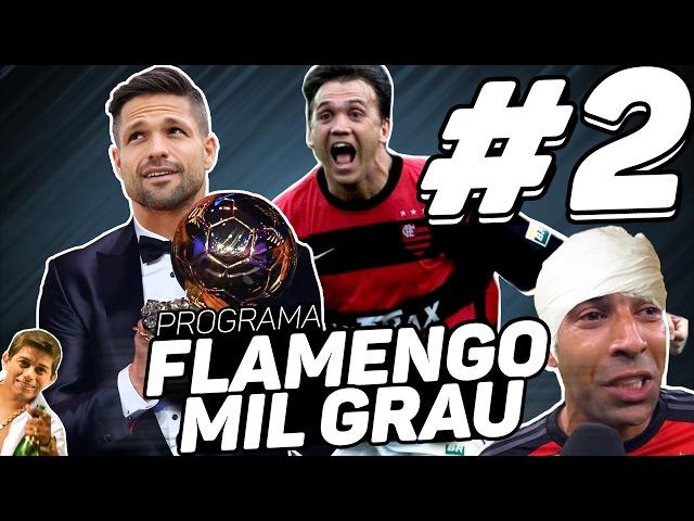 PROGRAMA FLAMENGO MIL GRAU 2 - [OFICIAL]