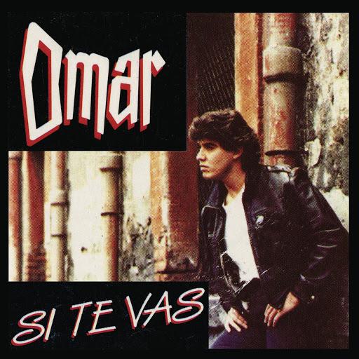 Omar альбом Si Te Vas