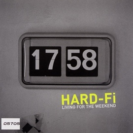 Hard-Fi альбом Living For The Weekend
