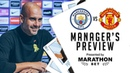 Pep Guardiola previews City v United | PRESS CONFERENCE