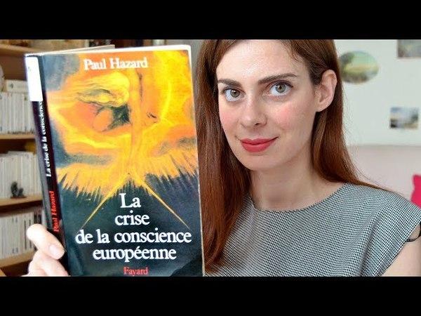 La crise de la conscience européenne (1680 - 1715)   Paul HAZARD