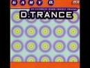 D TRANCE VOL 1 I FULL ALBUM 221 14 MIN HD HQ HIGH QUALITY GERMANY 1995 G