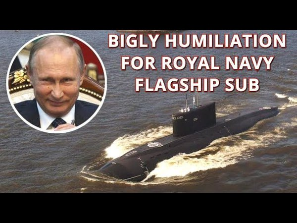 BIGLY WIN Russian 'Black Hole' Subs Hunt $1.3bn British Submarine In Cat-And-Mouse Pursuit
