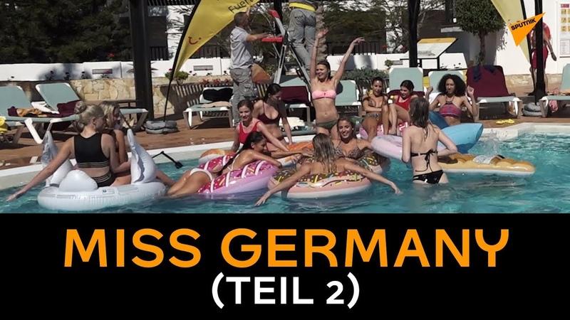 Was die deutschen Beauties noch zu bieten haben – Miss Germany, Teil 2