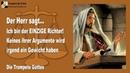 ICH BIN DER EINZIGE RICHTER ❤️ KEINES IHRER ARGUMENTE WIRD EIN GEWICHT HABEN ❤️ DIE TROMPETE GOTTES