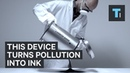 This device turns air pollution into ink